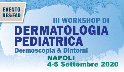 III Workshop di Dermatologia Pediatrica